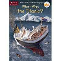 What Was The Titanic?