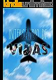 INTERCÂMBIO DE VIDAS: REESCRITA FINAL