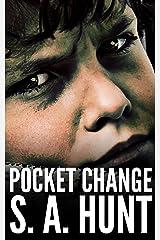 Pocket Change Kindle Edition