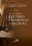 Formação para Leitores e Ministros da Palavra (Liturgia Festa do Povo)