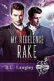 My Regelence Rake: Sci-Regency Book 3