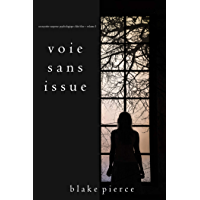 Voie sans issue (Un mystère suspense psychologique Chloé Fine – Volume 3) (French Edition)