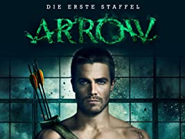 Arrow  - Staffel 1