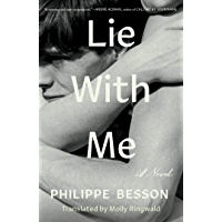 Lie With Me: A Novel (English Edition)