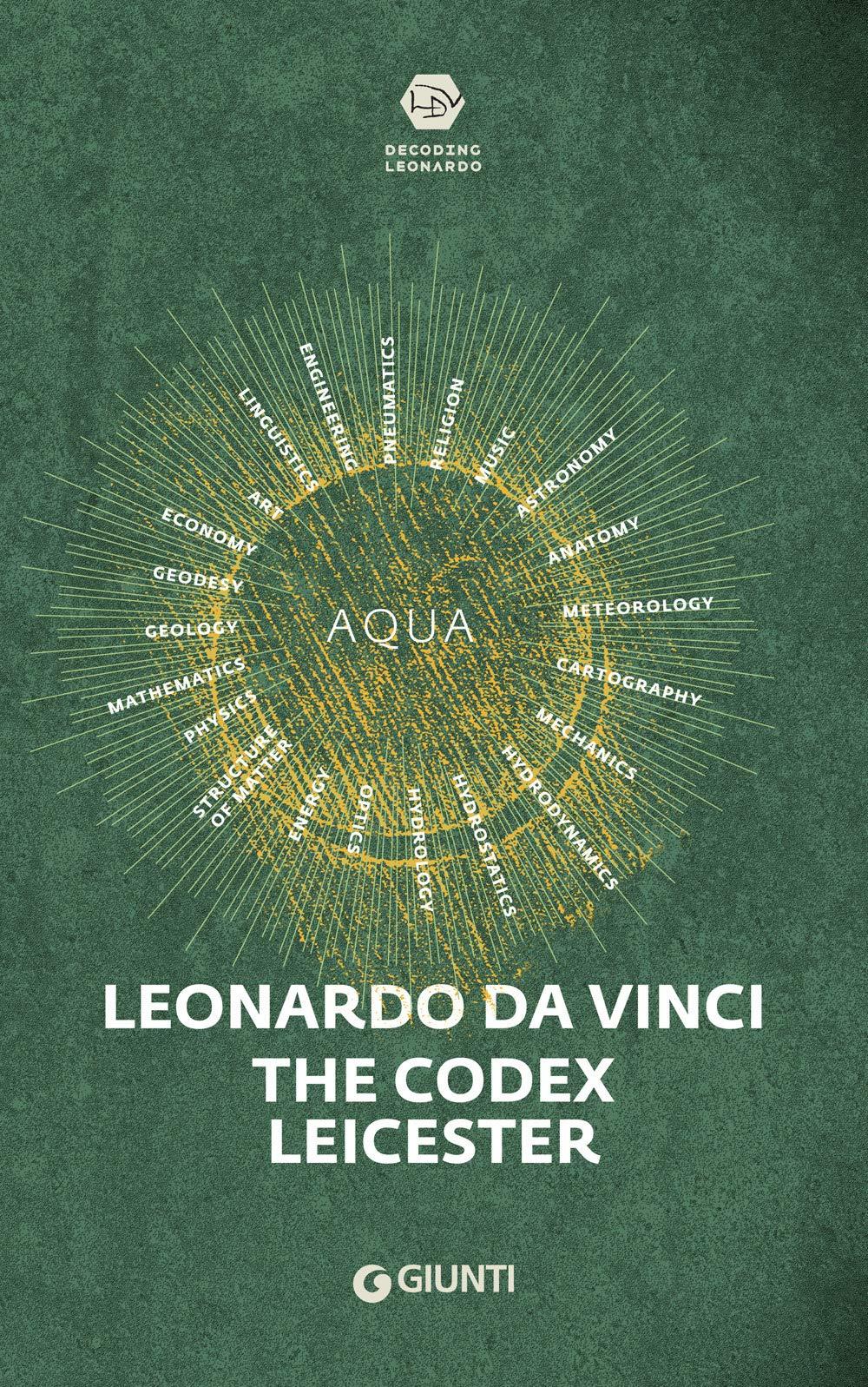 Leonardo Da Vinci Il Codice Leicester Laurenza Domenico 9788809873513 Amazon Com Books