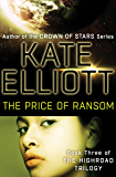 The Price of Ransom (The Highroad Trilogy Book 3)