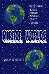 Mirror Worlds Kindle Edition