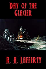 Day of the Glacier Kindle Edition