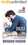 Trust the Connection (Peachtree Place Book 1)