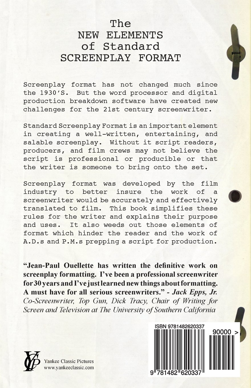 the new elements of standard screenplay format jean paul ouellette