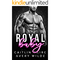Royal Baby (A British Bad Boy Romance)