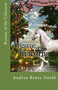 Rescue of the Unicorns