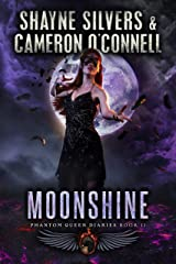 Moonshine: Phantom Queen Book 11—A Temple Verse Series (The Phantom Queen Diaries) Kindle Edition