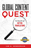 Global Content Quest: In Search Of Better Translations