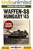 Waffen SS: Hungary 1945 (Rapid Reads)