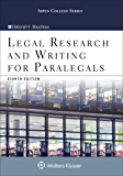 Legal Research and Writing for Paralegals (Aspen College Series)
