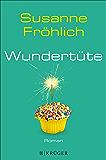 Wundertüte: Roman (German Edition)