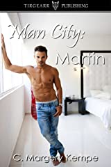 Man City: Martin: The Man City Series: #3 Kindle Edition