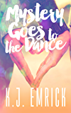 Mystery Goes to the Dance (A Connor and Lilly Mystery Book 2)