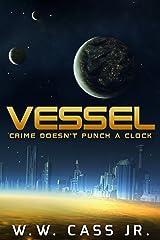 Vessel Kindle Edition