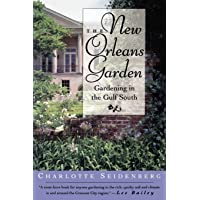 Image for The New Orleans Garden: Gardening in the Gulf South
