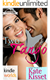 St. Helena Vineyard Series: Two to Tango (Kindle Worlds Novella) (Family Ties Book #1)