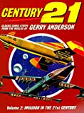 Century 21: Classic Comic Strips from the Worlds of Gerry Anderson Volume 2: v. 2