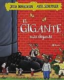 El gigante más elegante (Castellano - A Partir De 3 Años - Álbumes - Otros Álbumes)