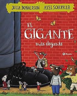El gigante más elegante (Castellano - A Partir De 3 Años - Álbumes - Otros