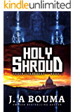 Holy Shroud (Order of Thaddeus Book 1)