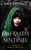 Emerald's Sentinel: An Isles of Stone Prequel Short Story (Book 0.5)
