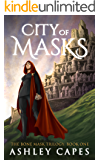 City of Masks: (An Epic Fantasy Novel) (The Bone Mask Trilogy Book 1) (English Edition)