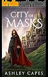 City of Masks: (An Epic Fantasy Adventure) (The Bone Mask Trilogy Book 1)