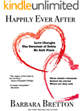 Happily Ever After - Three Classic Romances: Behind the Stories - Where Are They Now