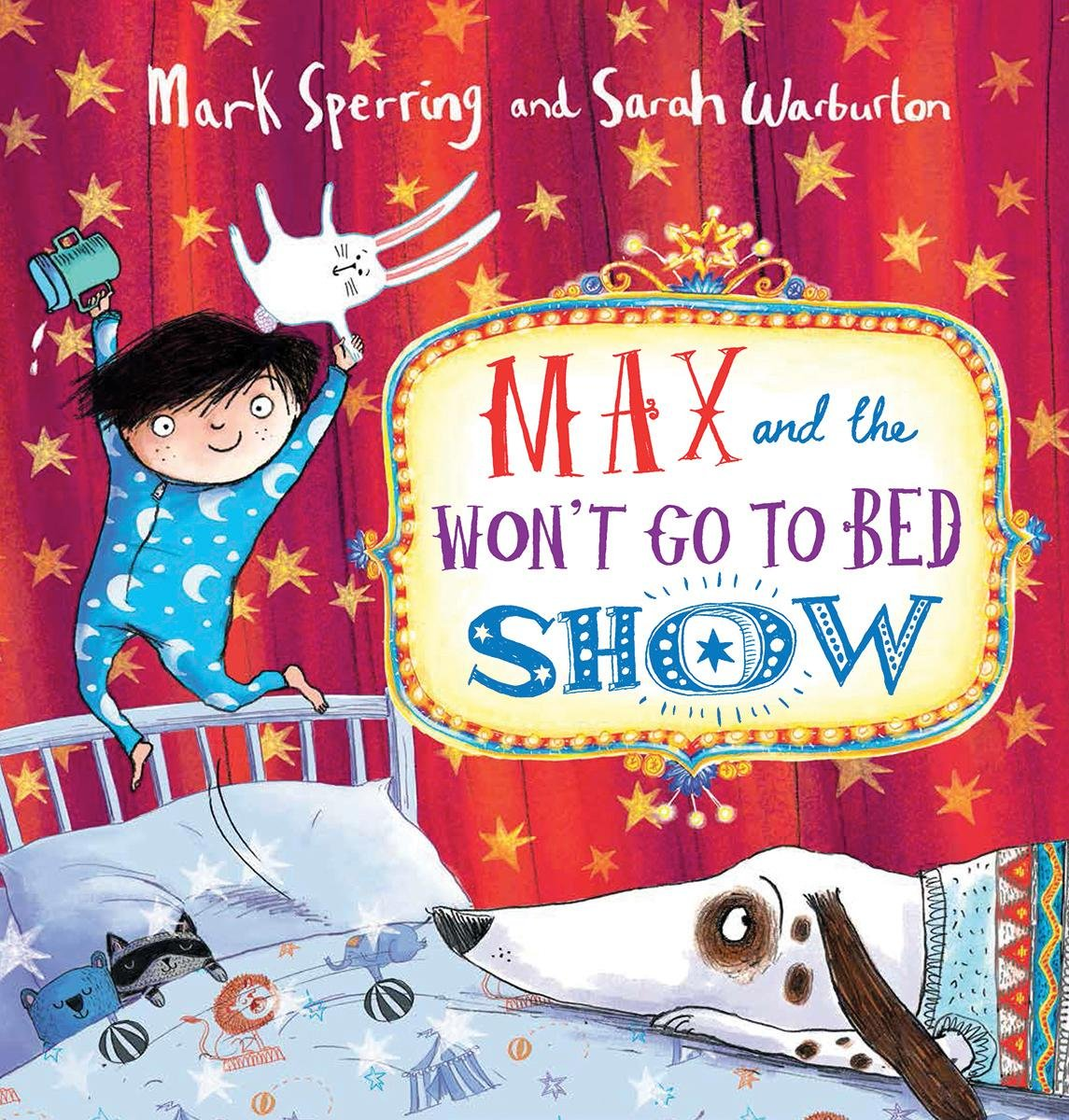 Read Online Max and the Won't Go to Bed Show ebook