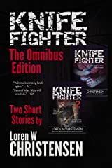 KNIFE FIGHTER: The Omnibus Edition Kindle Edition