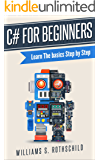 C# for beginners: Learn The basics Step by step