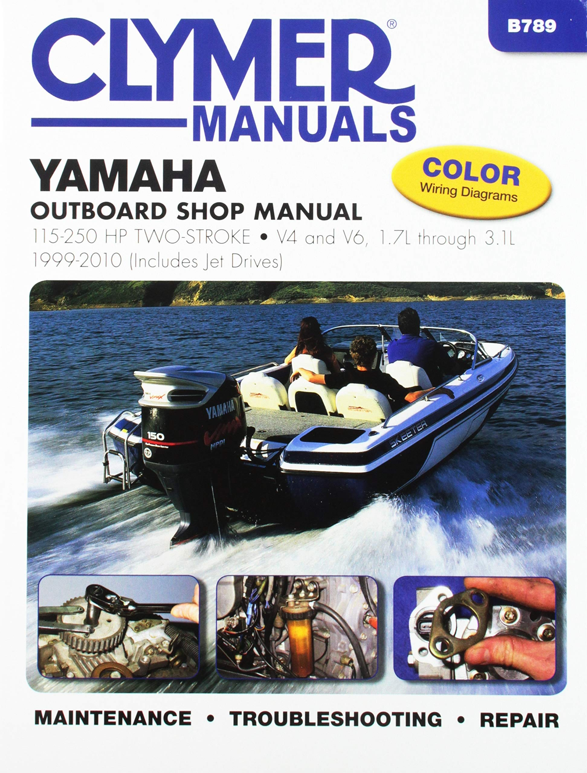 Yamaha 115-250 hp Two-Stroke Outboards 1999-2010 (Includes Jet Drives) (Clymer Marine) by Haynes Manuals N. America, Inc.
