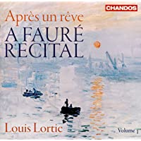 A Fauré Recital, Vol. 1