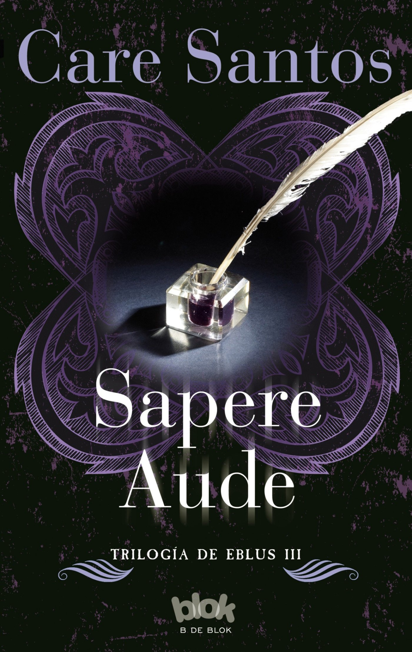 Amazon.com: Sapere Aude / Sapere Audet (Trilogía de Eblus) (Spanish Edition) (9788416075812): Care Santos: Books