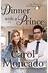 Dinner with a Prince: Contemporary Christian Romance (The Princes of New Sargasso Book 1) Kindle Edition