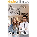 Dinner with a Prince: Contemporary Christian Romance (The Princes of New Sargasso Book 1)