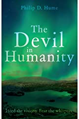 The Devil in Humanity Kindle Edition