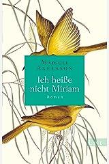 Ich heiße nicht Miriam: Roman (German Edition) Kindle Edition