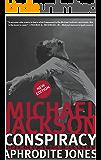 Michael Jackson Conspiracy (English Edition)