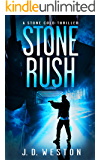 Stone Rush: A Stone Cold Thriller (Stone Cold Thriller Series Book 6)