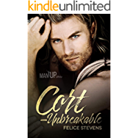Cort—Unbreakable (Man Up Book 4) (English Edition)