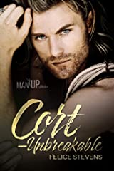 Cort—Unbreakable (Man Up Book 4) Kindle Edition