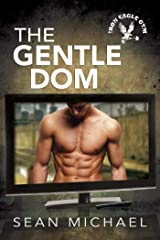 The Gentle Dom (Iron Eagle Gym Book 7) Kindle Edition