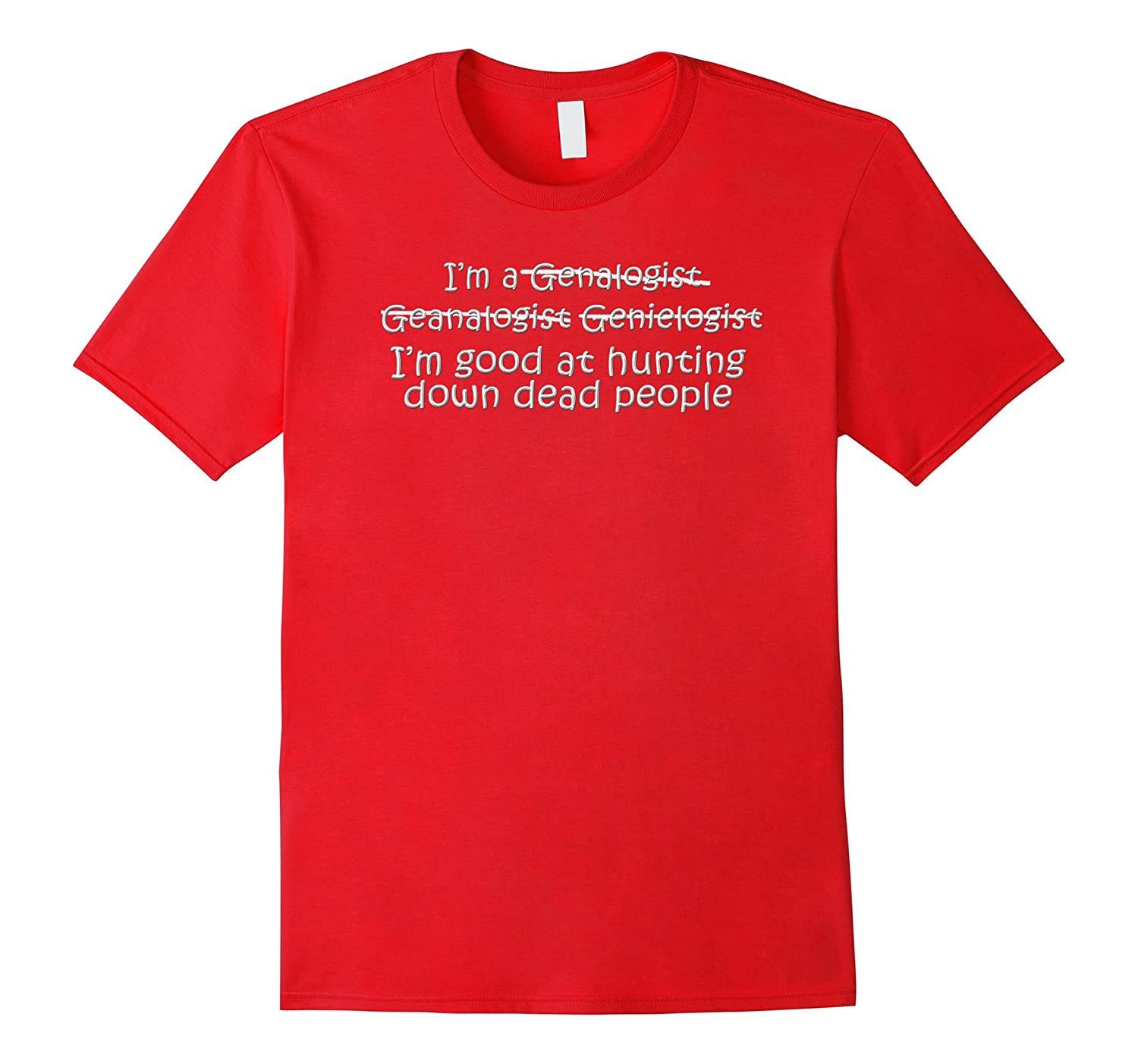 Im Good at Hunting Down Dead People T-Shirt-Vaci